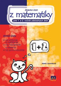 Obrázok Zbierka úloh z matematiky pre 1. a 2. ročník ZŠ