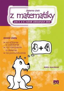 Obrázok Zbierka úloh z matematiky pre 3.a 4. ročník základných škôl