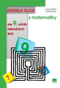 Obrázok Zbierka úloh z matematiky pre 9. ročník základných škôl