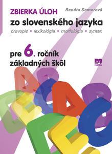Obrázok Zbierka úloh zo slovenského jazyka pre 6.ročník základných škôl