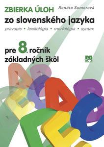 Obrázok Zbierka úloh zo slovenského jazyka pre 8. ročník základných škôl