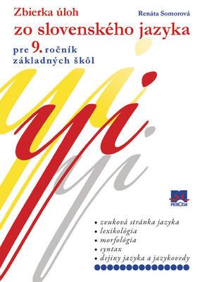 Obrázok Zbierka úloh zo slovenského jazyka pre 9. ročník základných škôl