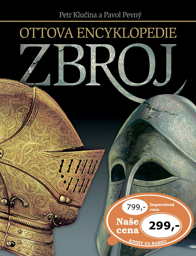 Zbroj (Ottova encyklopedie) - Pavol Pevný, Petr Klučina