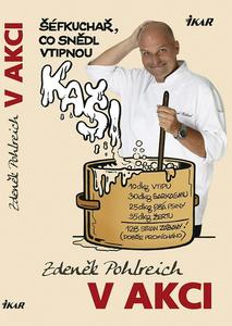 Obrázok Zdeněk Pohlreich v akci aneb Šéfkuchař, co snědl vtipnou kaši