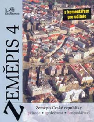 Obrázok Zeměpis 4 Česká republika s kometářem pro učitele