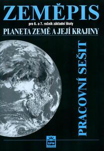 Obrázok Zeměpis pro 6.a 7. ročník základní školy Planeta Země a její kraj Pracovní sešit