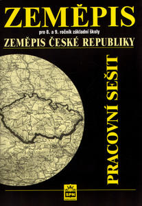 Obrázok Zeměpis pro 8. a 9.ročník základní školy Zeměpis České republiky Pracovní sešit