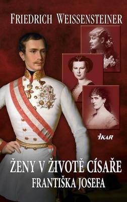 Obrázok Ženy v životě císaře Františka Josefa