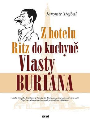Obrázok Z hotelu Ritz do kuchyně Vlasty Buriana