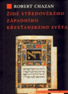 Obrázok Židé středověkého západního křesťanského světa 1000–1500