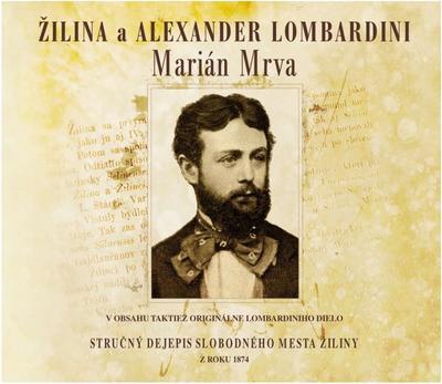 Obrázok Žilina a Alexander Lombardini