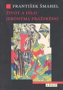 Obrázok Život a dílo Jeronýma Pražského