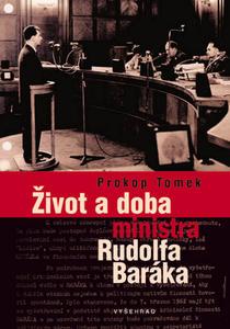 Obrázok Život a doba ministra Rudolfa Baráka
