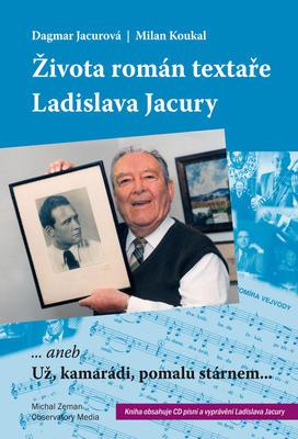 Obrázok Života román textaře Ladislava Jacury