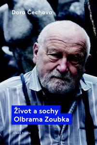 Obrázok Život a sochy Olbrama Zoubka