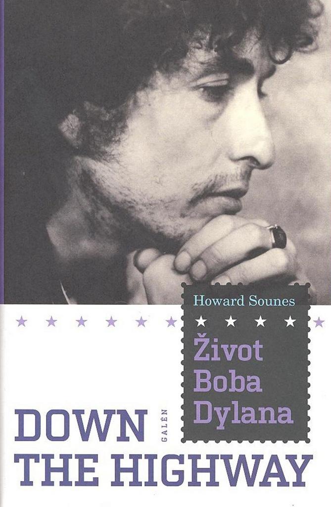Život Boba Dylana - Howard Sounes