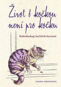 Obrázok Život s kočkou není pro kočku