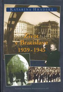 Obrázok Život v Bratislave 1938-1945