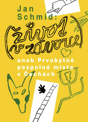 Obrázok Život v závorce aneb Prvobytně pospolná místa v Čechách
