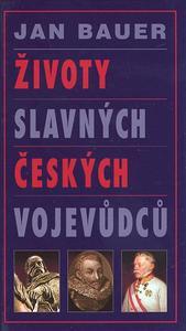 Obrázok Životy slavných českých vojevůdců