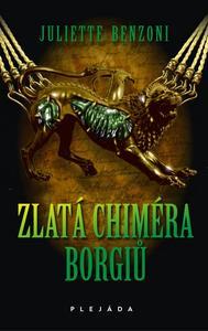 Obrázok Zlatá chiméra Borgiů