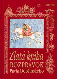 Obrázok Zlatá kniha rozprávok Pavla Dobšinského