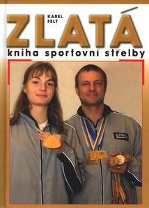 Obrázok Zlatá kniha sportovní střelby