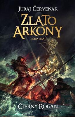 Obrázok Zlato Arkony Čierny Rogan Kniha prvá