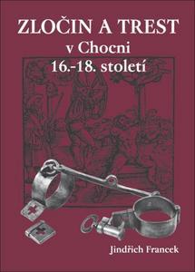 Obrázok Zločin a trest v Chocni 16.- 18. století