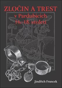 Obrázok Zločin a trest v Pardubicích 16.-18. století