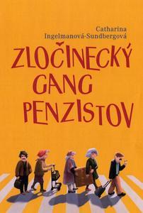 Obrázok Zločinecký gang penzistov