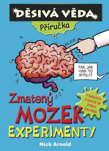Obrázok Zmatený mozek Experimenty