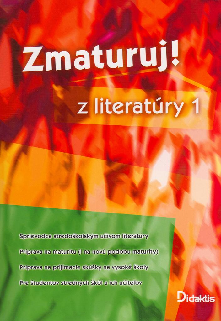 Zmaturuj! z literatúry 1 - Eva Hánová