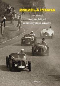 Obrázok Zmizelá Praha Automobilové a motocyklové závody