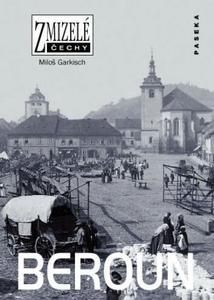 Obrázok Zmizelé Čechy Beroun