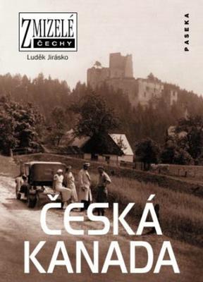 Zmizelé Čechy Česká Kanada
