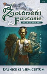 Obrázok Žoldnéři Fantasie Dálnice ke všem čertům