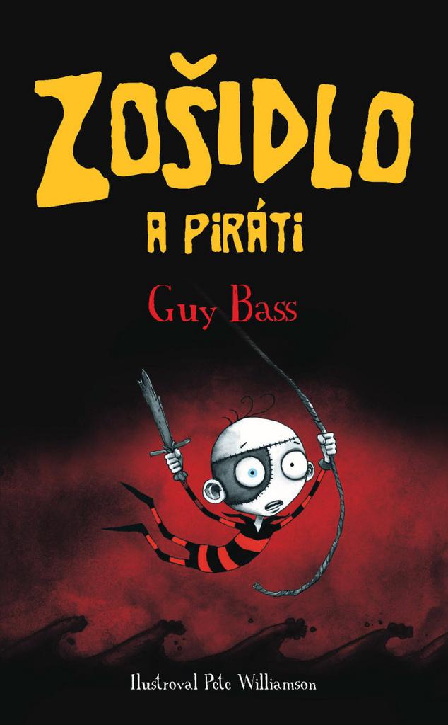 Zošidlo a piráti - Guy Bass