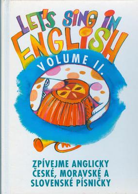 Zpívejme anglicky české a moravské písničky II.