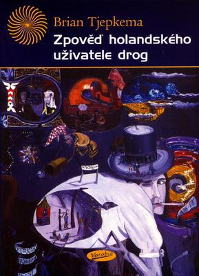 Obrázok Zpověď holandského uživatele drog