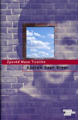 Zpověď Maxe Tivoliho