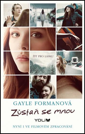Zůstaň se mnou - Gayle Formanová