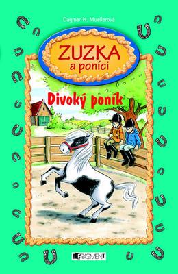 Obrázok Zuzka a poníci Divoký poník