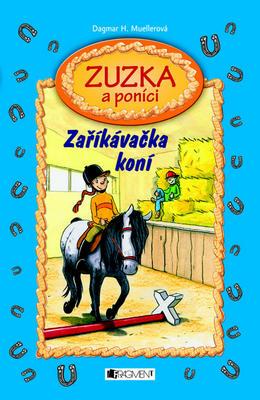 Zuzka a poníci Zaříkávačka koní