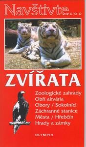 Obrázok Zvířata Zoologické zagrady, Obří akvária, Obory/Sokolníci, Záchranné stanice,..