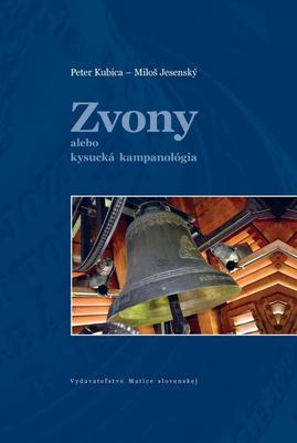 Obrázok Zvony alebo kysucká kampanológia