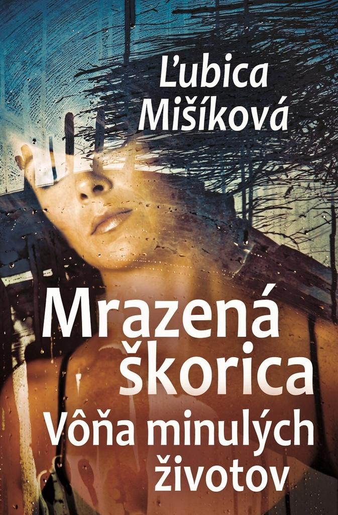 Mrazená škorica - Ľubica Mišíková