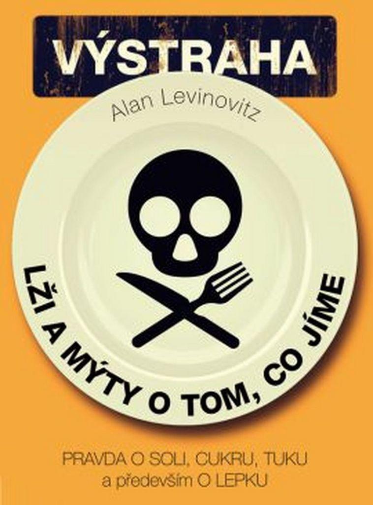Lži a mýty o tom, co jíme - Allan Levinovitz