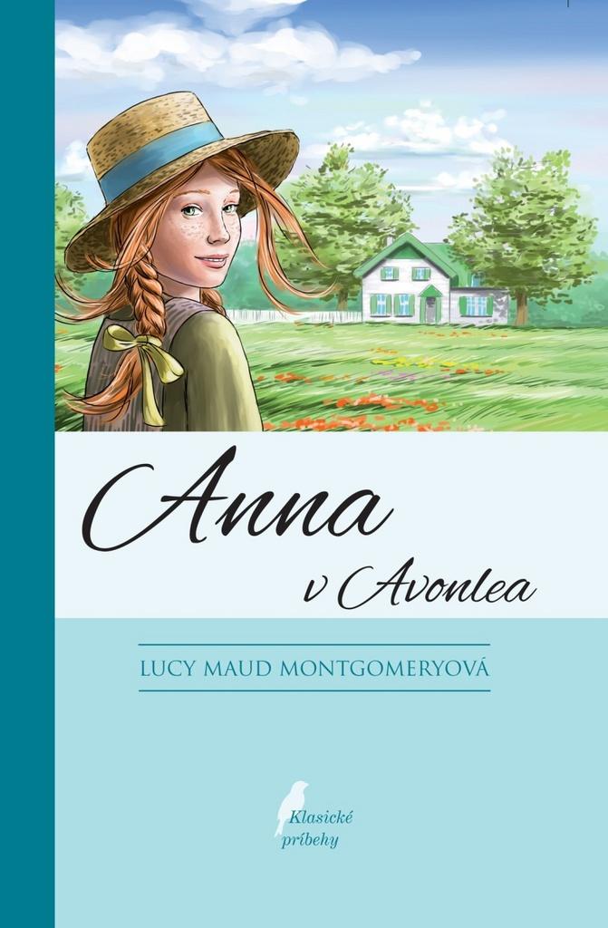 Anna z Avonlea - Lucy Maud Montgomeryová