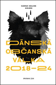 Obrázok Dánská občanská válka 2018 – 2024